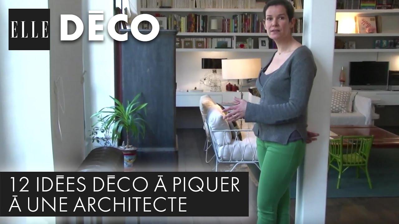 12 idées déco à piquer à une architecte !   elle déco   youtube