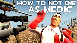 ArraySeven: How To NOT DIE As Medic [Medic Tips]