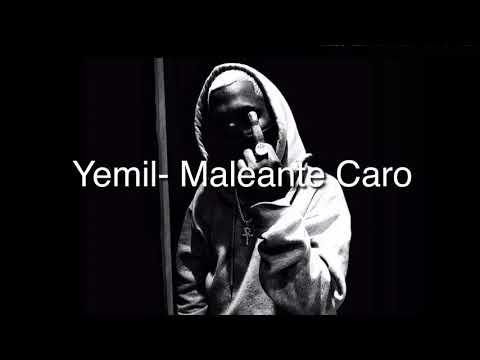 Yemil- Maleante Caro (LETRA)