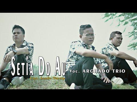 Setia do au Arghado trio