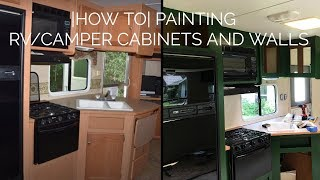 HOW TO PAINT RV/CAMPER CABINETS & WALLS