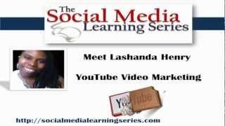 Lashanda Henry - Social Media Learning Series