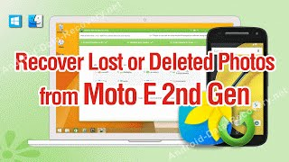 How to Recover Lost or Deleted Photos from Moto E 2nd Gen