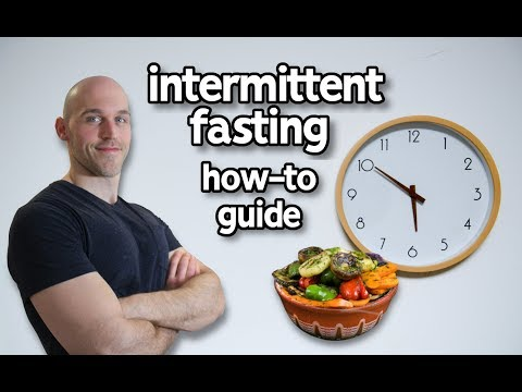 Intermittent Fasting How To Guide For Complete Beginners