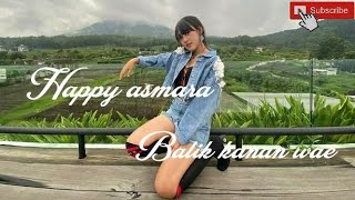 Download Happy Asmara Balik Kanan Wae Story Wa Ambyar Trending
