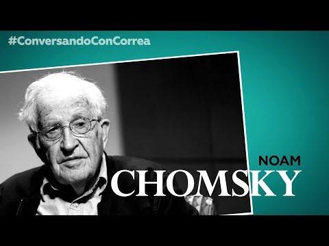 'Conversando con Correa': Noam Chomsky
