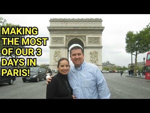 EXPLORING PARIS IN 3 DAYS