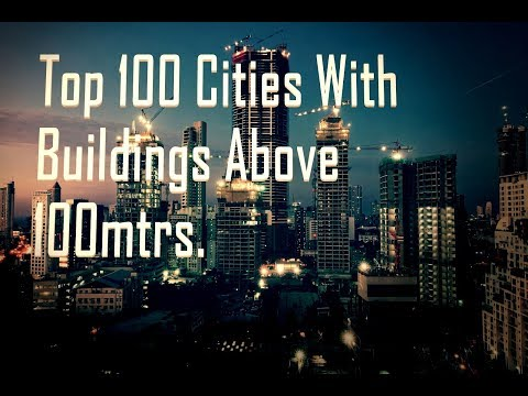 Top 100 cities with most buildings above 100mtr