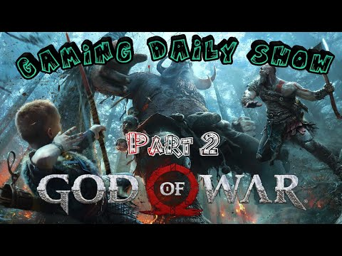 God of War:(New 2018) Part 2 - A dangerous journey [Gaming Daily Show].