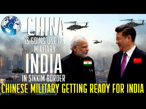 CHINA is Getting ready to BATTLE INDIA in Sikkim Issue with its Military