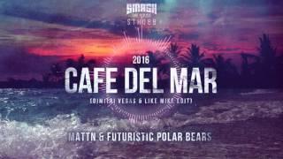 MATTN & Futuristic Polar Bears - Café Del Mar 2016 (Dimitri Vegas & Like Mike Edit) OUT 14/3