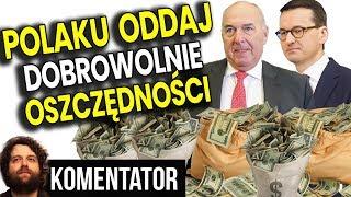 PIS Chce By Polacy Oddali Im Dobrowolnie Pieniądze bo Mają za Dużo - Analiza Komentator Finanse PL