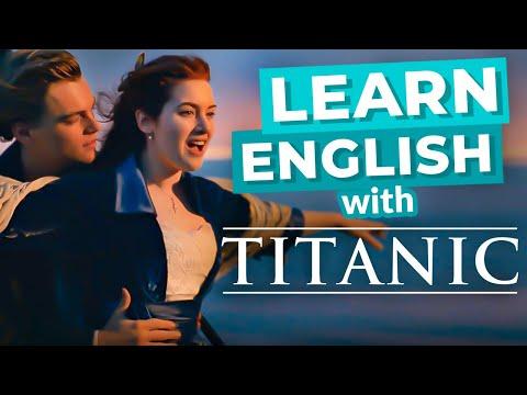 Learn English Through Movies | TITANIC