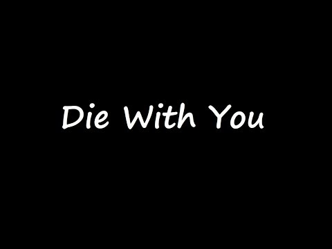 Beyonce  Die With You Lyrics