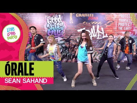 Órale by Sean Sahand | Live Love Party™ | Zumba® | Dance Fitness