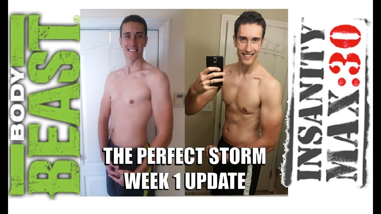 Body Beast Max 30 Week 1 Update - Perfect Storm!