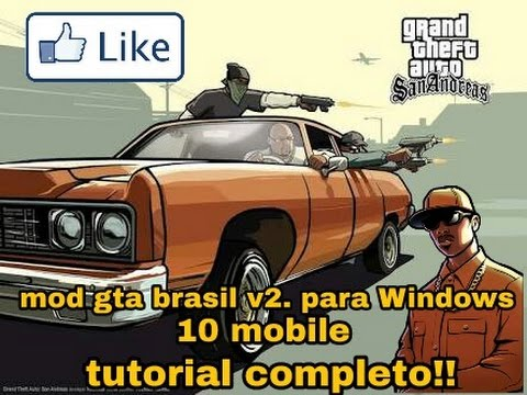 -MOD DO GTA BRASIL PARA WINDOWS PHONE 10/8.1 MOBILE