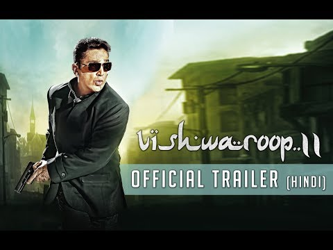 Vishwaroop 2 | Official Trailer | Kamal Haasan, Rahul Bose | August 10, 2018