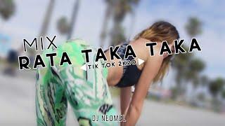 Download lagu MIX RATA TAKA TAKA (TIK TIK 2K20) -  DJ Neomel