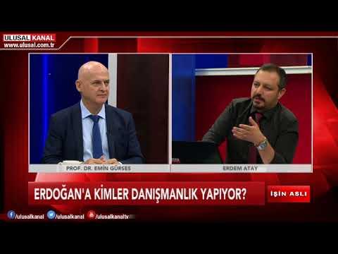 İşin Aslı- 16 Ağustos 2018- Prof. Dr. Emin Gürses- Erdem Atay- Ulusal Kanal
