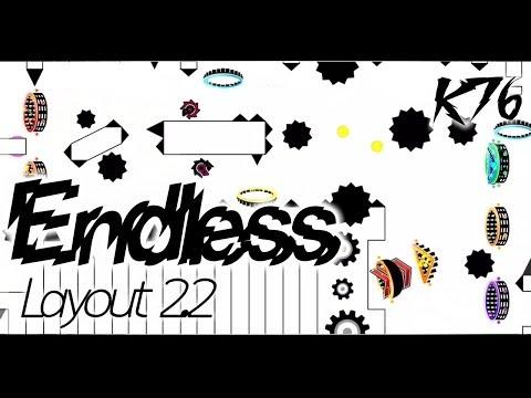 Endless [4 Mins 2.2 Layout] By K76  - Geometry Dash 2.2