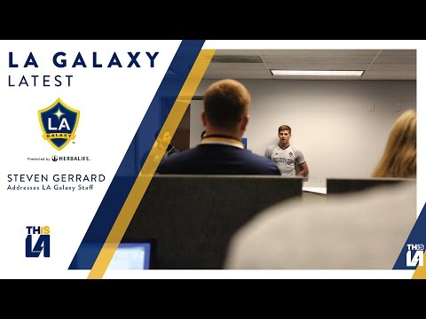 Steven Gerrard addresses LA Galaxy staff ahead of important Seattle match