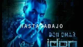 Don Omar - Hasta Abajo + Lyrics EXCLUSIVO 2009 Idon 2.0.