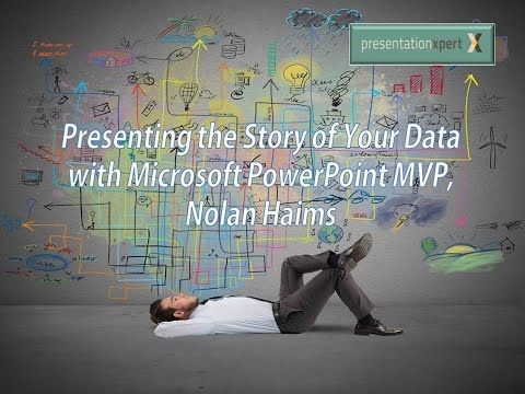 Presenting the Story of Your Data with Microsoft PowerPoint MVP, Nolan Haims