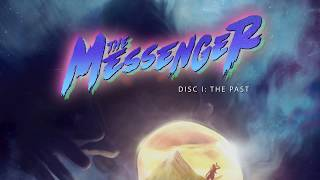The Messenger (Original Soundtrack) Disc 1: The Past [8-bit]