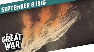 Fire In The Sky - Zeppelin Shot Down Over Britain I THE GREAT WAR Week 111