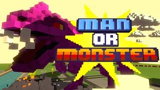 Man Or Monster: Meet The Monsters!