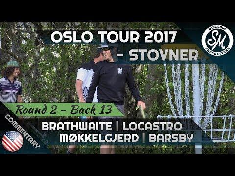 Oslo Tour 2017 | Stovner Round 2 Back 13 | Brathwaite, Locastro, Møkkelgjerd, Barsby *English*