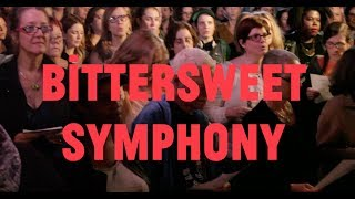 Choir! Choir! Choir! sings The Verve - Bittersweet Symphony