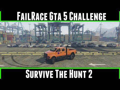 FailRace Gta 5 Challenge Survive The Hunt 2