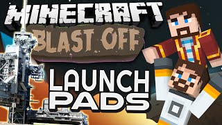 Minecraft Mods - Blast Off! #82 LAUNCH PADS