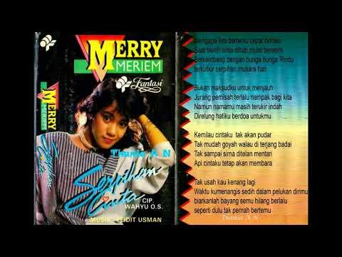 Merry Meriam  ~ Serpihan Cinta  ( Wahyu OS ) 1991