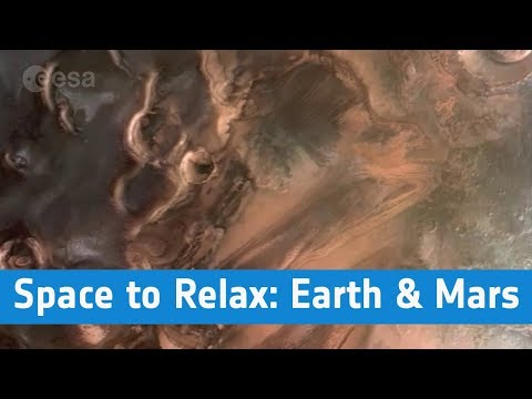 ESA - Space to Relax / Earth & Mars: 2 Planets, 1 Blueprint
