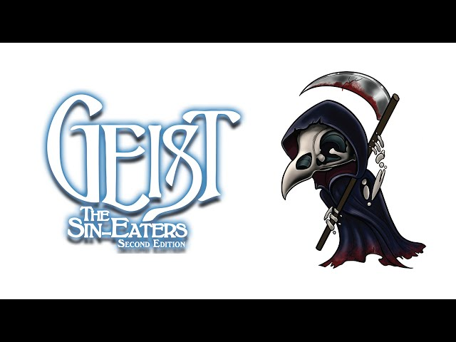 The Beginner's Guide to Geist: the Sin-Eaters I Twilight and the Underworld