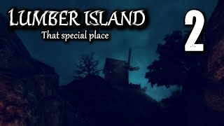 Lumber Island Gameplay - Part 2 - That Special Place