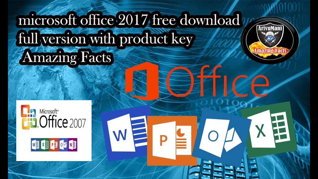 Microsoft Office 2017 Free Download Full Version With Product Key Amazing Facts Youtube