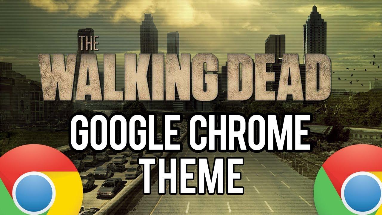 Google chrome themes zombie - The Walking Dead Google Chrome Theme Trailer