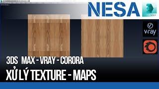 ✔️ Xử lý Texture - Maps không lặp và tăng kích thước ảnh 🌐 NESA CGD Central