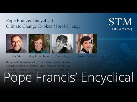 Pope Francis' Encyclical: Climate Change Evokes Moral Change