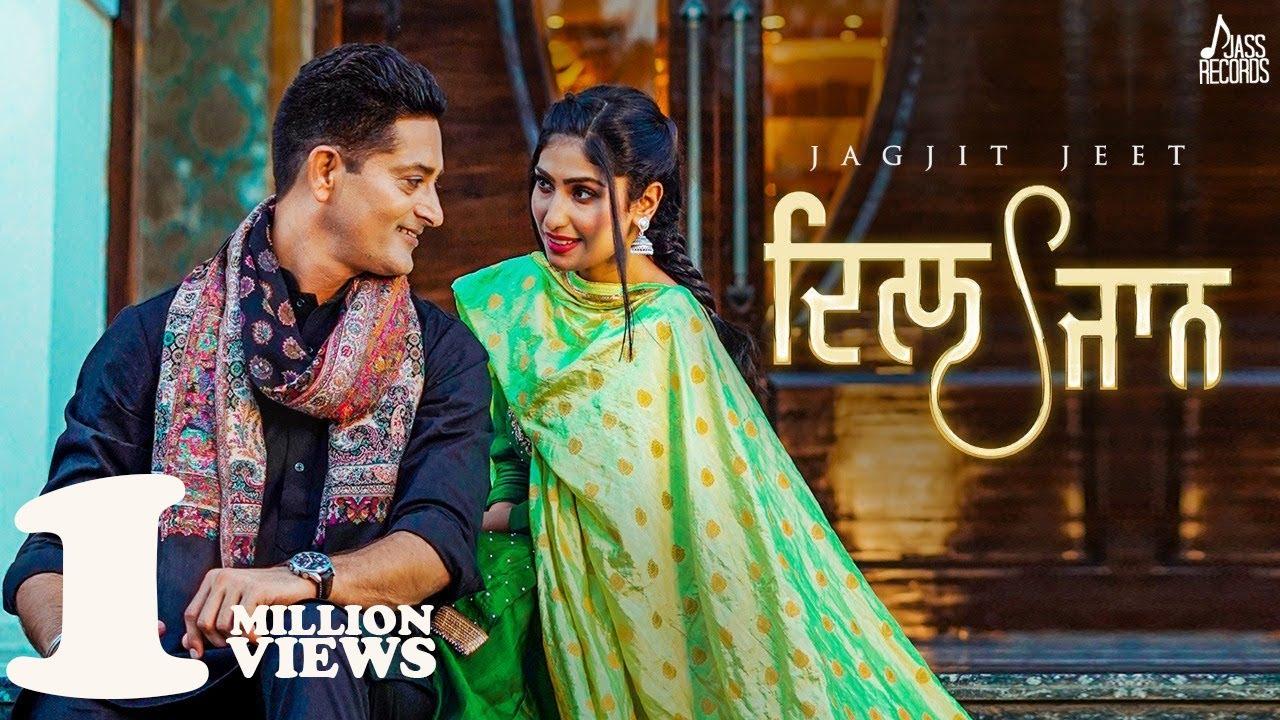 Dil Jaan | Official Video | Jagjit Jeet |  New Punjabi Songs 2021 | Latest Punjabi Songs 2021
