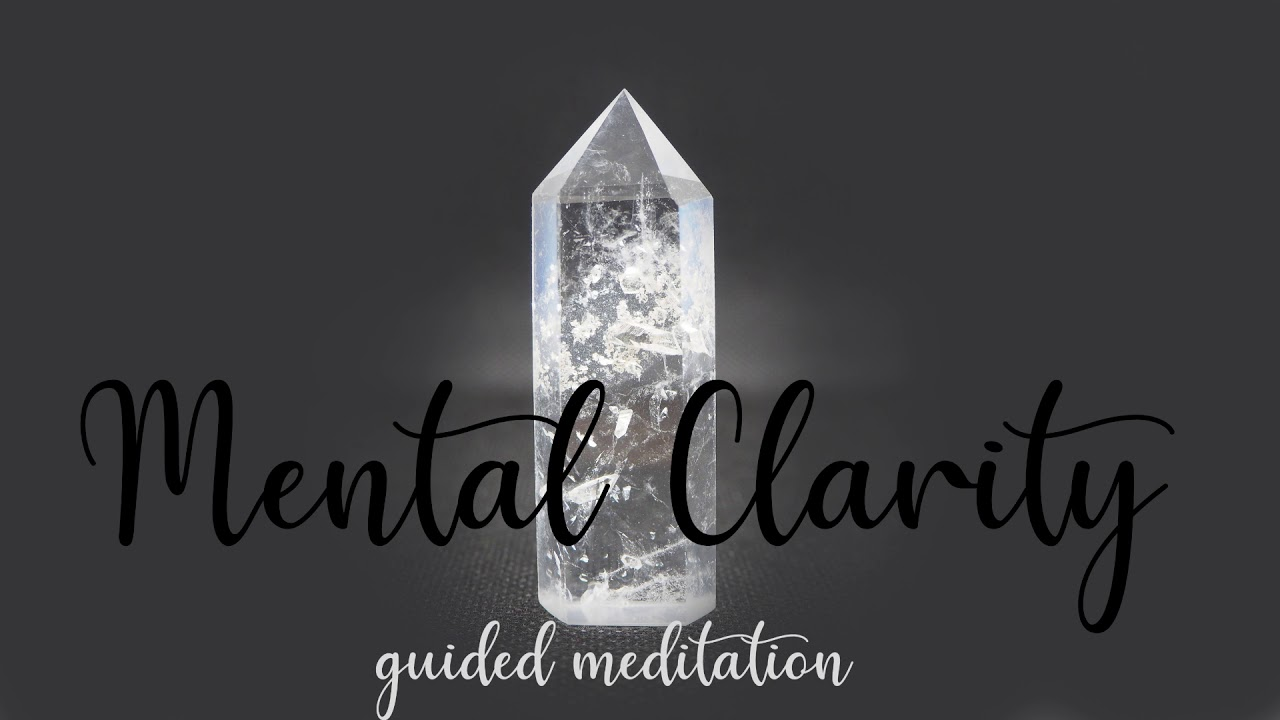Mental Clarity & Focus ~ 10 Minute Guided Meditation