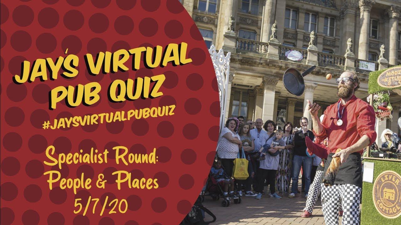Virtual Pub Quiz, Specialist Quiz. People and Places