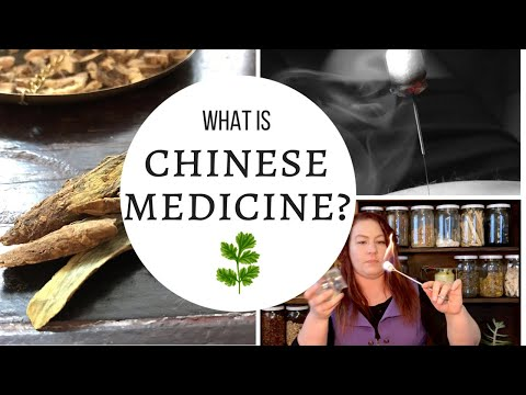 What is Chinese Medicine? PART ONE : Acupuncture, Herbs and more