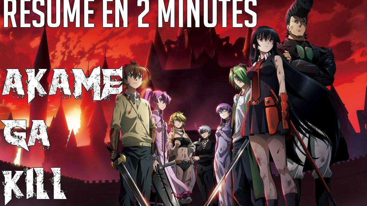Akame Ga Kill Resume En Moins De 2 Minutes Youtube - Kill-resume