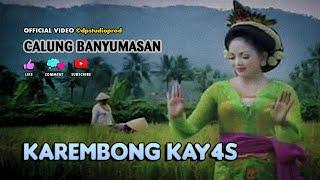Calung Lengger Banyumasan KAREMBONG KAYAS Gending Campursari Jawa ©dpstudioprod [OFFICIAL VIDEO]