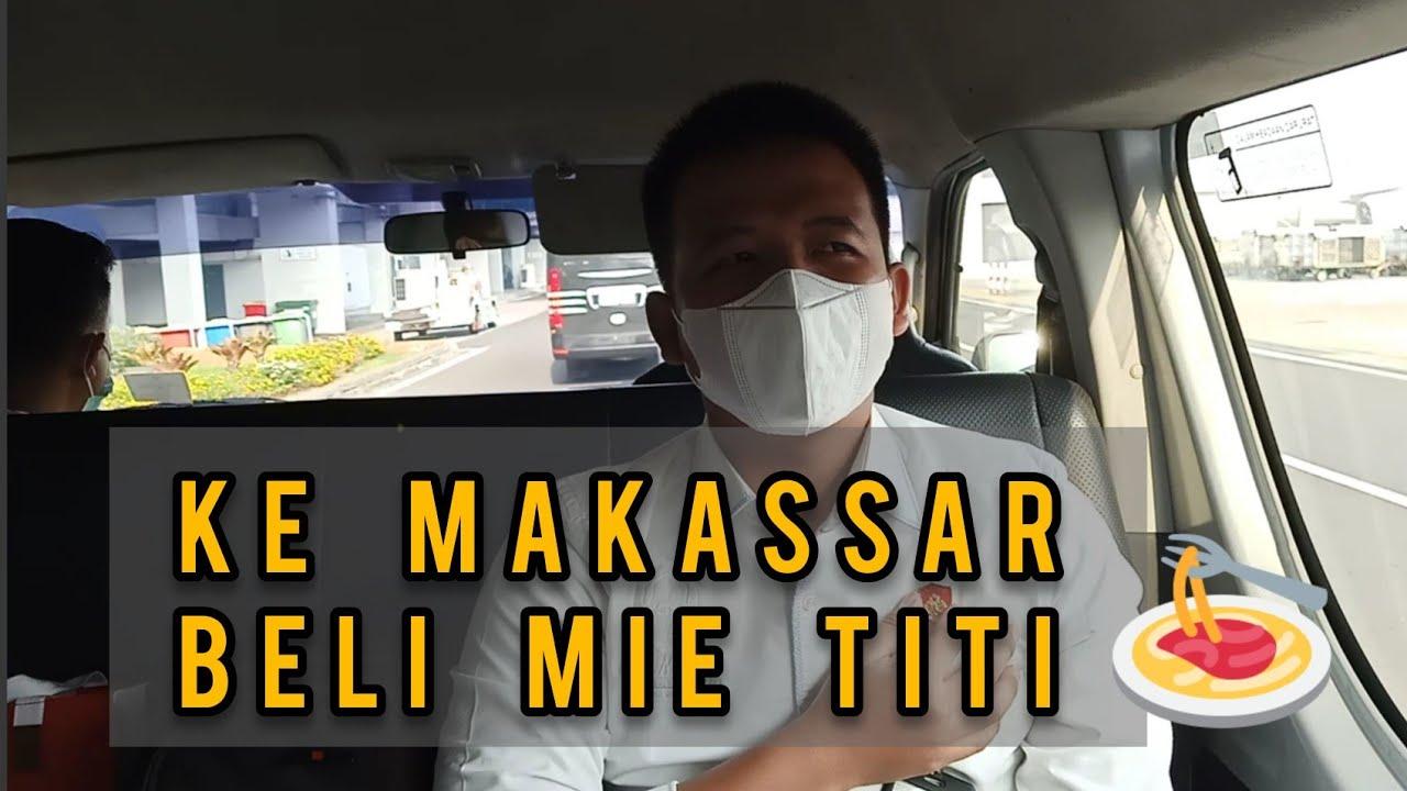Pergi ke Makassar mi // Cobain Mie TITI Panakukang